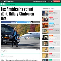 Les Américains votent déjà, Hillary Clinton en tête