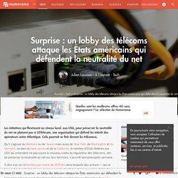 Surprise: un lobby des télécoms attaque les États américains qui défendent la neutralité du net