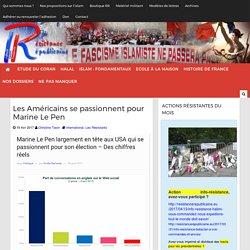 Les Américains se passionnent pour Marine Le Pen