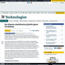Les drones américains piratés pour 26 dollars - LeMonde.fr - Fir