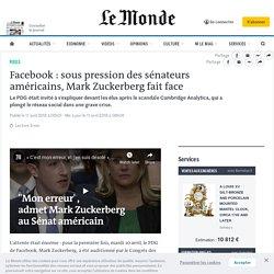 Facebook: sous pression des sénateurs américains, Mark Zuckerberg fait face