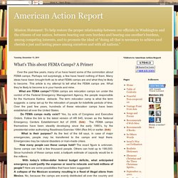 American Action Report: What's This about FEMA Camps? A Primer