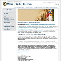 American Indian & Alaska Native Affairs for the Office of Justice Programs (OJP)