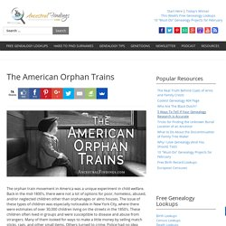 The American Orphan Trains — AncestralFindings.com