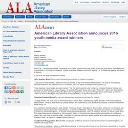 American Library Association announces 2016 youth media award winners