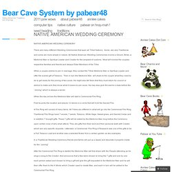 NATIVE AMERICAN WEDDING CEREMONY « Bear Cave System by pabear48