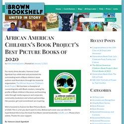 African American Children's Book Project's Best Picture Books of 2020 - The Brown Bookshelf