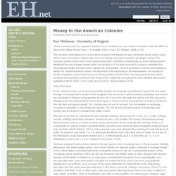 Money in the American Colonies