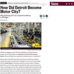 Why are all the big American car companies based in Michigan?