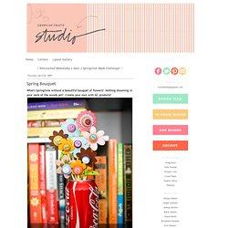 American Crafts Studio Blog: Spring Bouquet