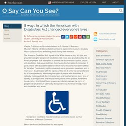 8 ways in which the American with Disabilities Act changed everyone's lives
