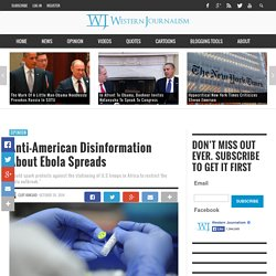 Anti-American Disinformation About Ebola Spreads