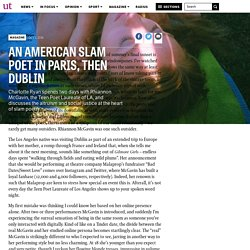 An American Slam Poet in Paris, Then Dublin – The University Times