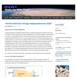 """North American energy independence by 2020″"