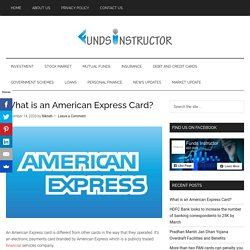 What is an American Express Card?