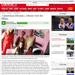 «American Dream», retour vers les fifties - 11/08/2015 - ladepeche.fr