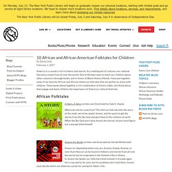 10 African and African American Folktales for Children