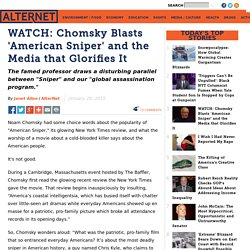 WATCH: Chomsky Blasts 'American Sniper' and the Media that Glorifies It