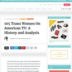 105 Trans Women On American TV: A History and Analysis