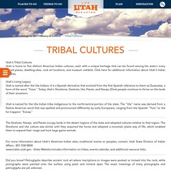 Native American History and Tribal Culture in Utah