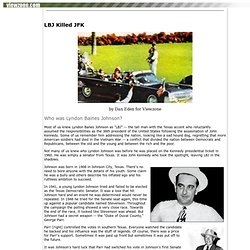 LBJ Killed JFK... American History and Politics