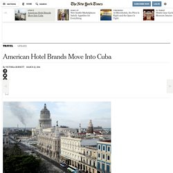 American Hotel Brands Move Into Cuba