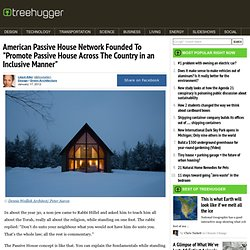 "American Passive House Network Founded To ""Promote Passive House Across The Country in an Inclusive Manner"""