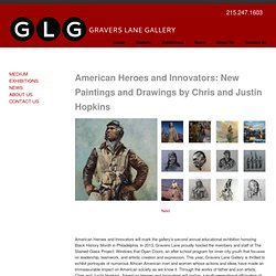 American Heroes and Innovators: New Paintings and Drawings by Chris and Justin Hopkins