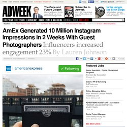 How American Express Boosted Its Instagram Prowess With Influencers