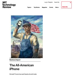 The All-American iPhone - MIT Technology Review