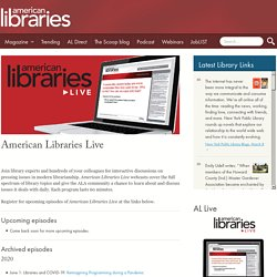 American Libraries Live Webcasts, Training, and Recorded Workshops