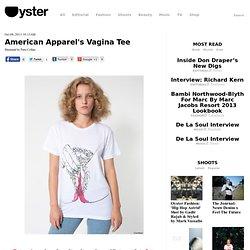 American Apparel's Vagina Tee