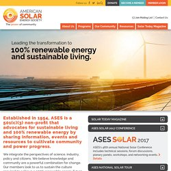 American Solar Energy Society: The Solar Nonprofit Advancing Education, Research, Advocacy, News, and Insight Since 1954