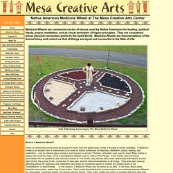 Native American Medicine Wheel at The Mesa Creative Arts Center