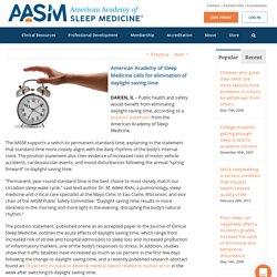 American Academy of Sleep Medicine: Eliminate daylight saving time