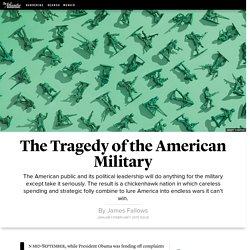 The Tragedy of the American Military