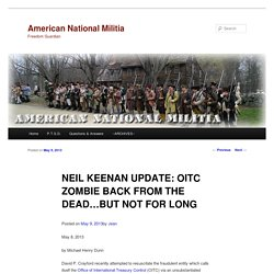 NEIL KEENAN UPDATE: OITC ZOMBIE BACK FROM THE DEAD…BUT NOT FOR LONG