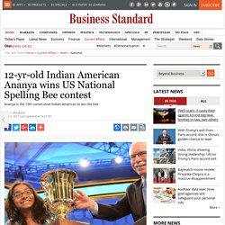 12-yr-old Indian American Ananya wins US National Spelling Bee contest