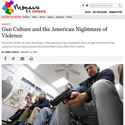 Gun Culture and the American Nightmare of Violence - BillMoyers.com