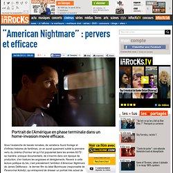 """""""American Nightmare"""" : pervers et efficace - Critique et avis par Les Inrocks"""