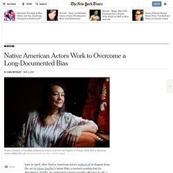 Native American Actors Work to Overcome a Long-Documented Bias