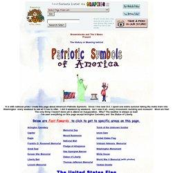 History of American Patriotic Symbols, Monuments, Anthem, etc.
