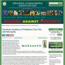 American Academy of Pediatrics Cuts Ties with Monsanto