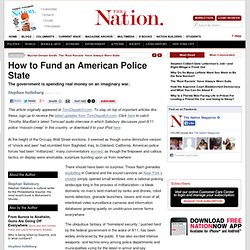How to Fund an American Police State