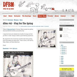 dfbm #62 ~ Play For The Spring / american primitive, solo guitar, psych folk, acoustic guitar, mixtape / Dying For Bad Music