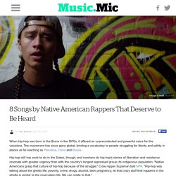 8 Songs by Native American Rappers That Deserve to Be Heard