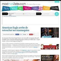 American Eagle arrête de retoucher ses mannequins