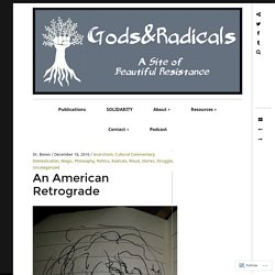 An American Retrograde – GODS & RADICALS