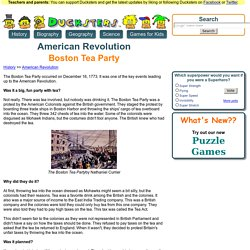 American Revolution for Kids: Boston Tea Party