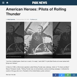 American Heroes: Pilots of Rolling Thunder